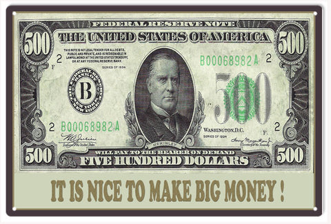 IT IS NICE TO MAKE BIG MONEY SIGN
