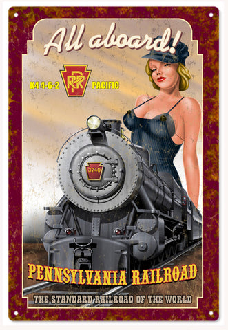 All Aboard K4 Pennsylvania Railroad Sign 16x24