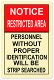 RESTRICTED AREA Sign 12x18