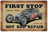 First Stop Hot Rod Repair 12x18 Sign