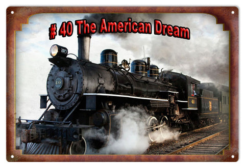 Vintage #40 The American Dream Railroad Sign