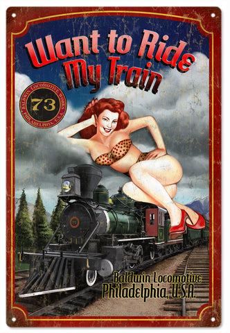 Want to Ride my Train Pin Up Girl Sign 12x18