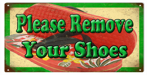 Remove Your Shoes 6x12 sign