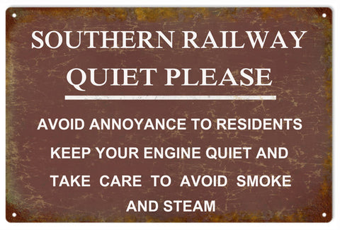Southern Railway Quiet Please Sign