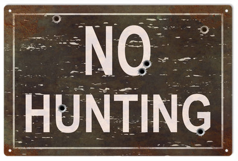 No Hunting 12x18 sign