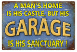 A Mans Home Is His Castle Garage Sign 16x24