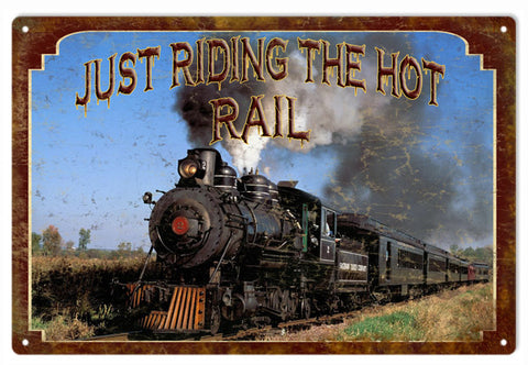 Vintage Just Ride The Rail Railroad Sign