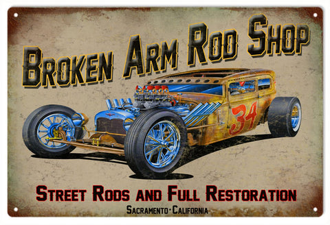 Broken Arm Rod Shop Hot Rod Sign