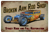 Vintage Broken Arm Rod Shop Hot Rod Sign 16x24