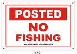 Posted No Fishing Fishermans Sign 8x12