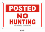 Posted No Hunting Hunters Sign 8x12