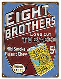 Vintage Eight Brothers Tobacco Sign 9x12