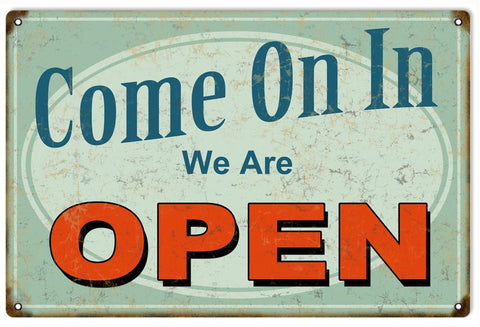 Vintage Come In We Are Open Sign