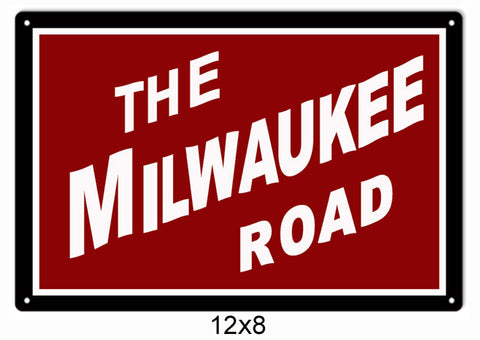 The Milwaukee Road Railroad Sign