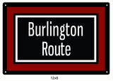 Burlington Route Railway Railroad Sign