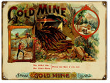 Vintage Gold Mine Cigar Sign 9x12