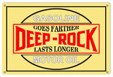 Deep Rock Gasoline Motor Oil Sign