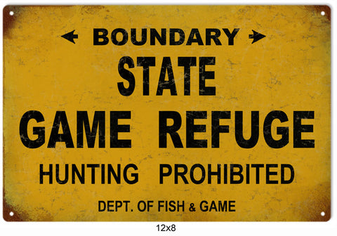 State Game Refuge Hunting Prohibited Sign 8x12