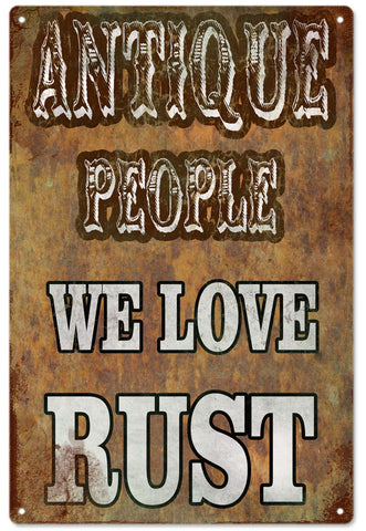 Antique People We Love Rust Sign