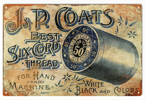 Vintage J & P Coats Thread Sign