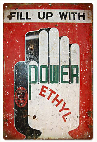 Vintage Power Ethyl Gasoline Sign