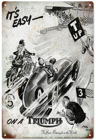 Vintage Its Easy On A Triumph Motorcycle Sign