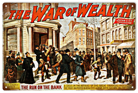 Vintage The War Of The Wealth Sign