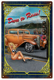 Vintage Dare To Race Hot Rod Pin Up Girl Sign