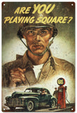 Vintage Are You Playing Square Military Sign
