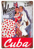 Vintage Welcome To Cuba Sign