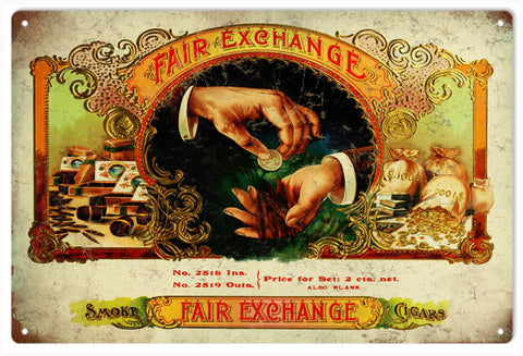 Vintage Fair Exchange Cigar Sign