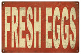 Vintage Fresh Eggs Country Sign