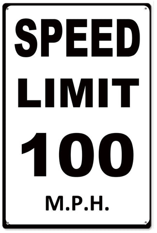 Speed Limit 100 MPH Sign