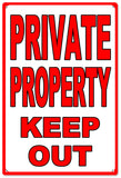 Private Property Keep Out Sign