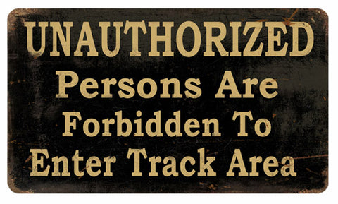 Vintage Forbidden To Enter Track Area Sign 8x14