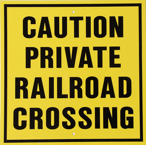 RR-13 Caution Private Railroad Sign