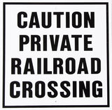 RR-14 Caution Private Railroad Sign