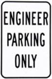 RR-21 Engineer Parking Only Railroad Sign