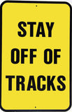 RR-24 Stay Off Of Tracks Railroad Sign