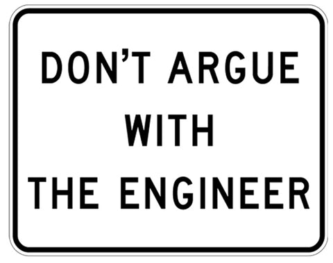 RR-27 Dont Argue Railroad Sign