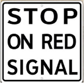 RR-47 Stop On Red Signal Railroad Sign