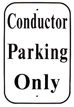 RR-48 Conductor Parking Only Railroad Sign