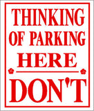 RR-59 Thinking Of parking Here Sign