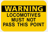 RR-8 Warning Locomotives Railroad Sign