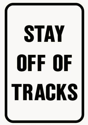 RR-9 Stay off of Tracks Railroad Sign