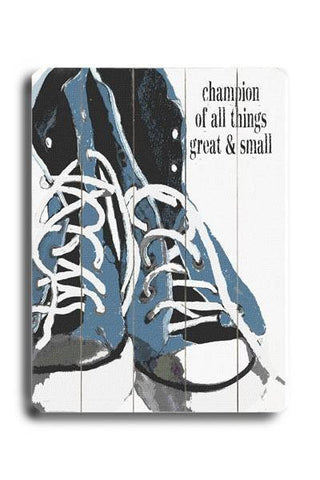 Champions of all things Wood Sign 18x24 (46cm x 61cm) Planked