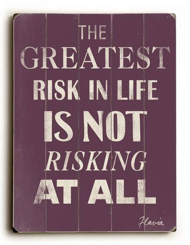 The Greatest Risk Wood Sign 18x24 (46cm x 61cm) Planked