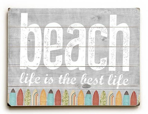 Beach Life Wood Sign 14x20 (36cm x 51cm) Planked