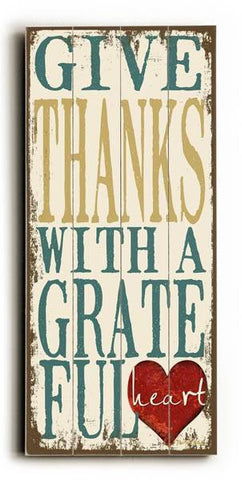Give Thanks with a Grateful Heart Wood Sign 10x24 (26cm x61cm) Planked