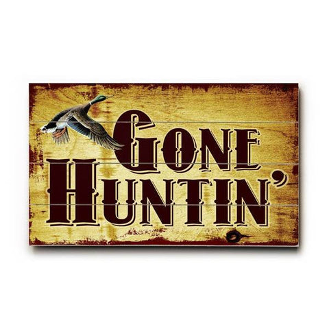Gone Hunting Wood Sign 7.5x12 (20cm x31cm) Solid